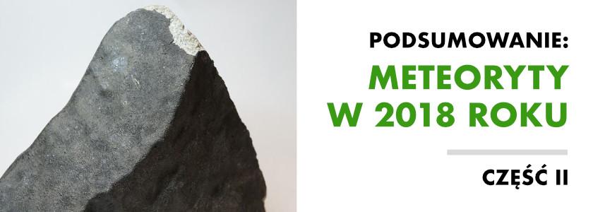 Spadki meteorytów w 2018 roku. Część II: Nieklasyfikowane