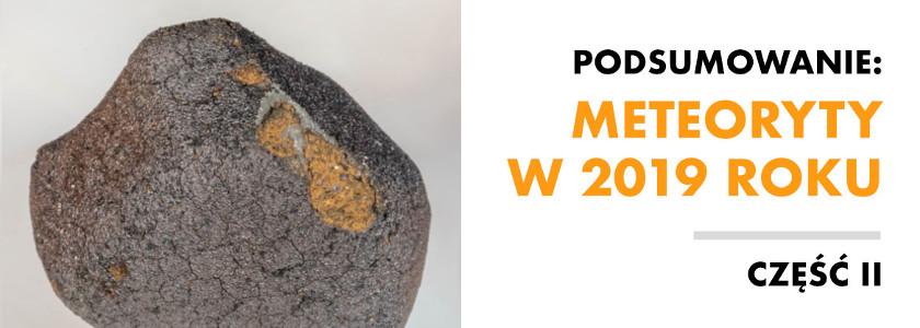 Spadki meteorytów w 2019 roku. Część II: Nieklasyfikowane